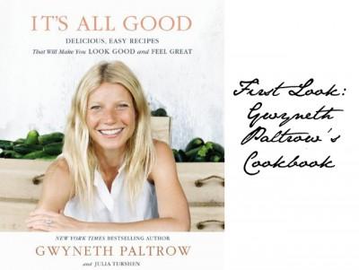 Хотите есть как Гвинет Пэлтроу? Вам нужно 300 в день... - gwyneth-paltrow-cook-book.jpg